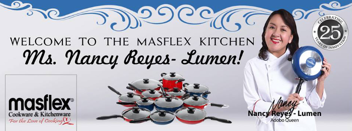 Chef Nancy Reyes Lumen Brand Ambassador for Masflex Cookware and Kitchenware